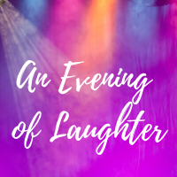 An Evening of Laughter